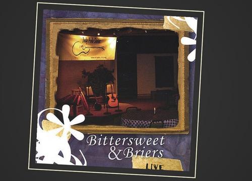 Bittersweet & Briers - 3/13/04